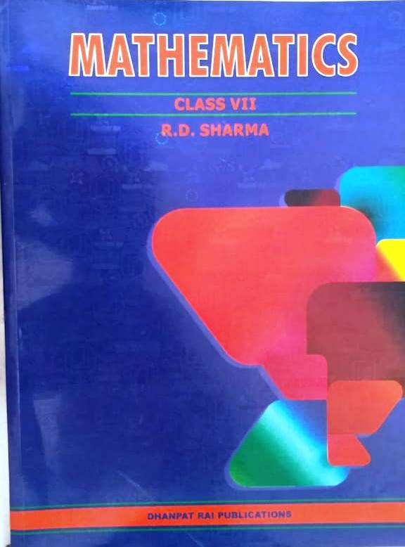 R.D. SHARMA MATHEMATICS CLASS-07