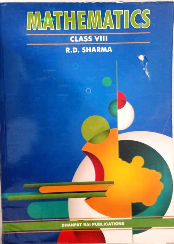 RD SHARMA MATHEMATICS BOOK FOR CLASS-8.