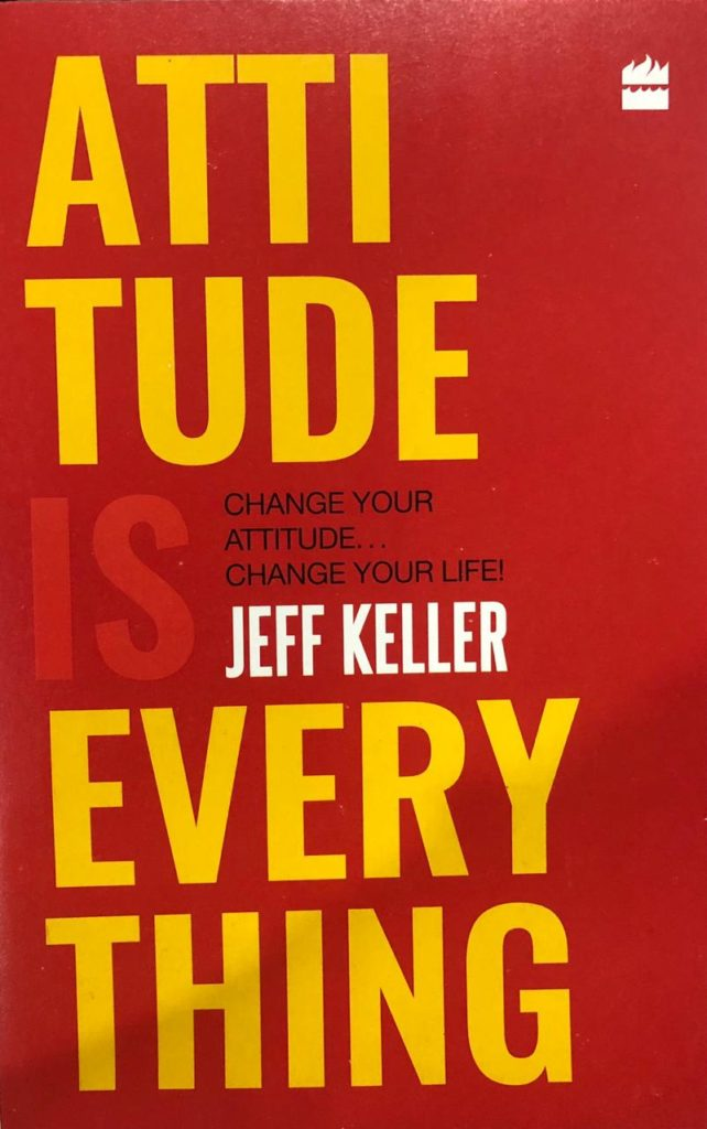 Attitude is everything by Jeff Keller