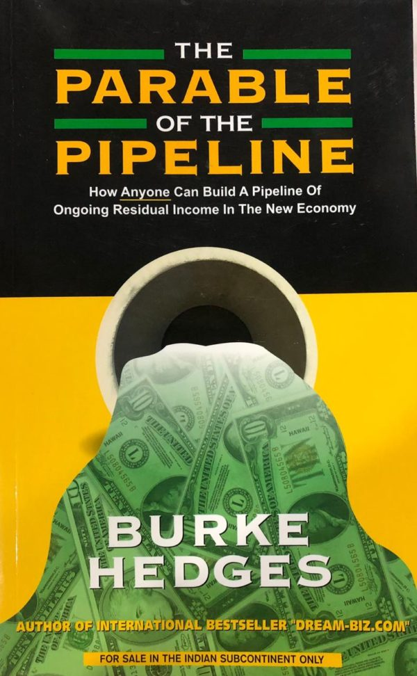 The parable of the pipeline by Burke Hedges
