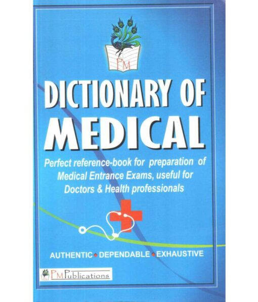 Dictionary Of Medical by P M Publications