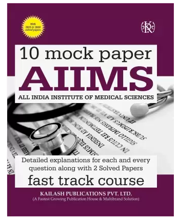 10 Mock Papers AIIMS Fast Track Course (English, Paperback, Kailash Experts)