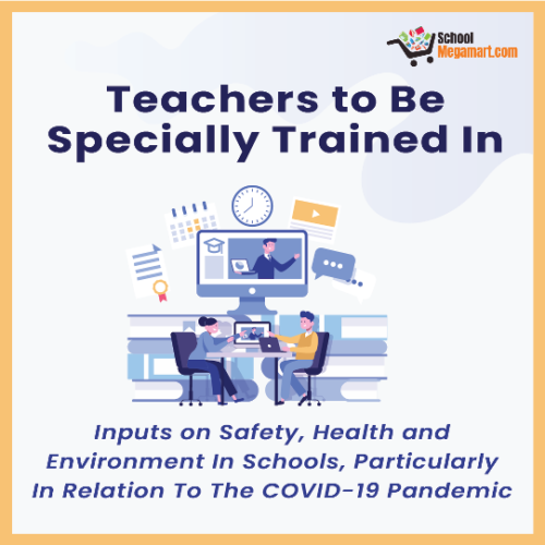 Inputs on Safety, Health, and Environment In Schools, Particularly In Relation To The COVID-19 Pandemic