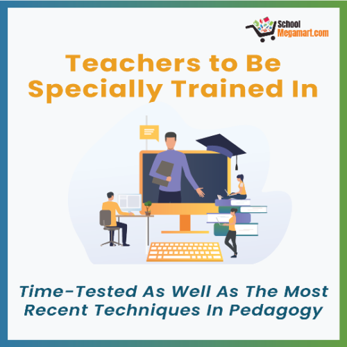 Time –Tested As Well As the Most Recent Techniques In Pedagogy