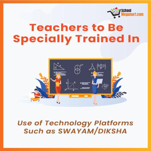 Use of Technology Platforms such as SWAYAMDIKSHA