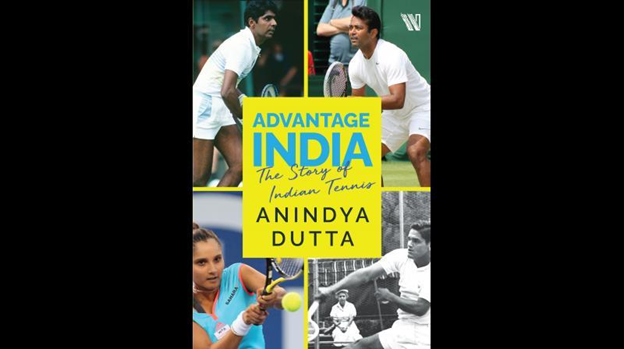 A Book Titled 'Advantage India: The Story of Indian Tennis' by Anindya Dutta