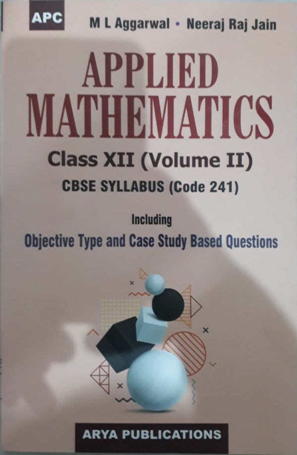 Applied Maths - 12 Vol-2 (M.L. Agarwal)