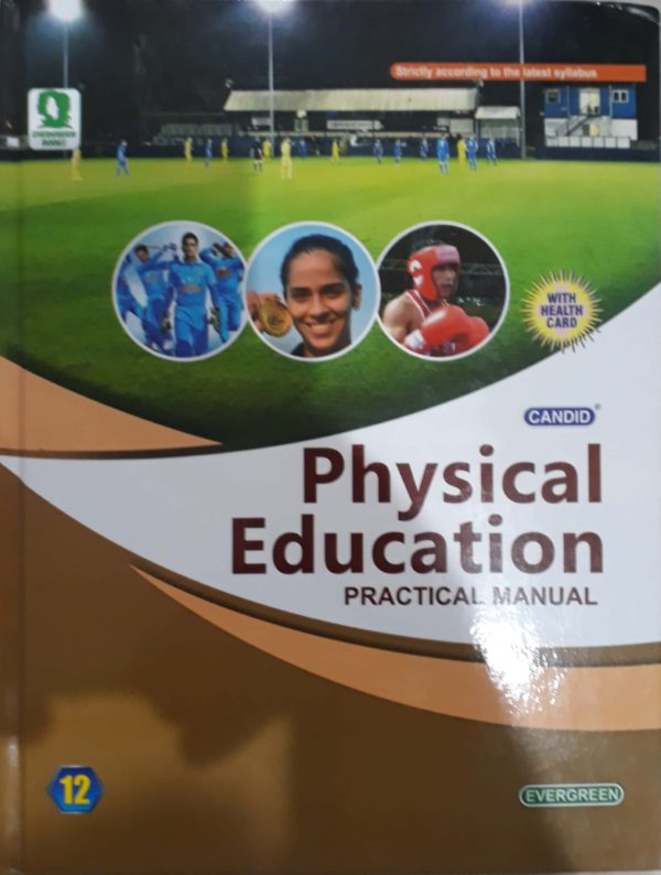 Physical Education Practical manual - 12 For 2021-2022 Session