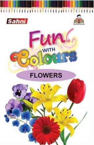 Fun with Colours Flowers Book