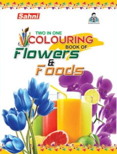 Two In One Colouring Book Of Flowers and Foods
