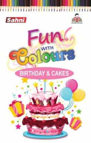 Fun with Colours Birthday & Cakes Book