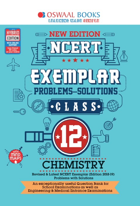 Oswaal NCERT Exemplar (Problems - solutions) Class 12 Chemistry Book