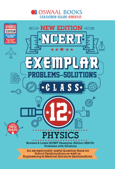 Oswaal NCERT Exemplar (Problems - solutions) Class 12 Physics Book