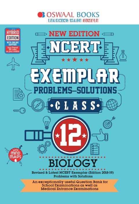 Oswaal NCERT Exemplar (Problems - solutions) Class 12 Biology Book