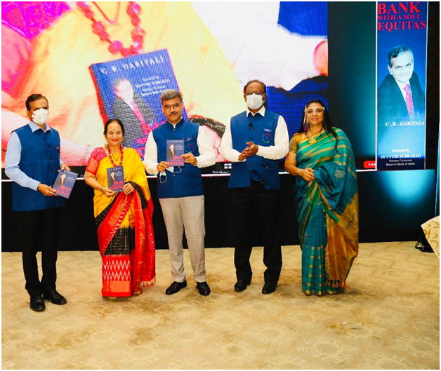 Dr. C K Garyali Unveiled a New Book Titled 'Bank with A Soul: Equitas'
