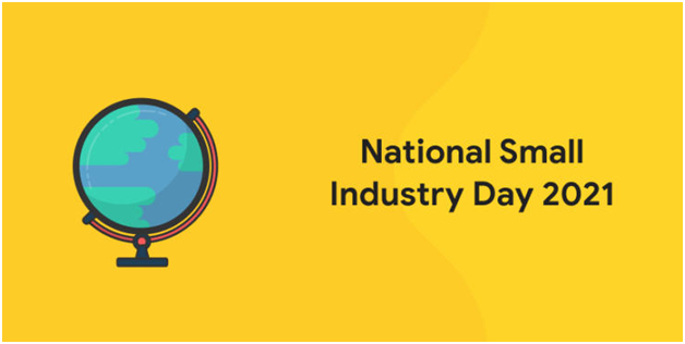 National Small Scale Industry Day is observed on August 30 : School Megamart 2021