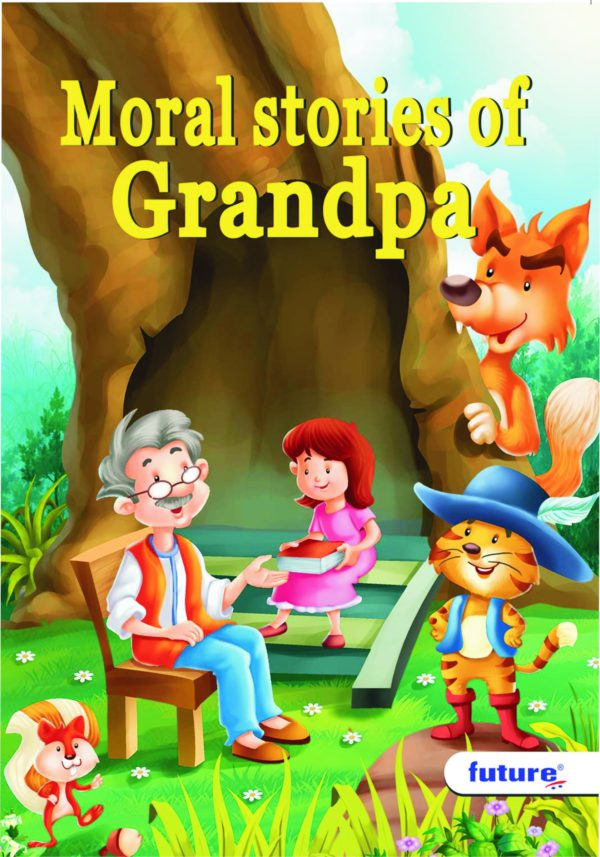 Moral stories of Grandpa