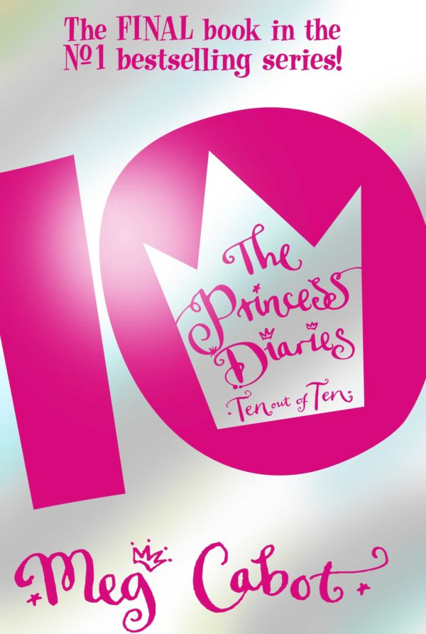 The Princess Diaries Ten Out of Ten