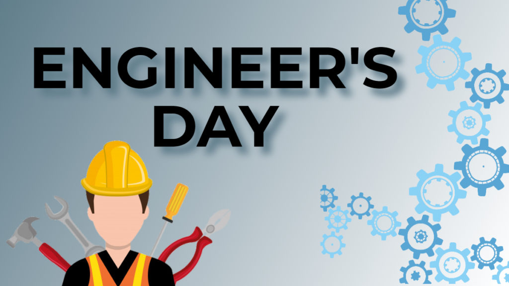 National Engineer's Day 2021: How can we celebrate National Engineer's Day 2021?