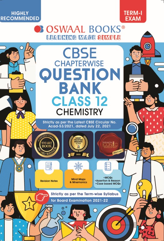Oswaal CBSE Question Bank For Term-I, Class 12, Chemistry (For 2022 Exam)