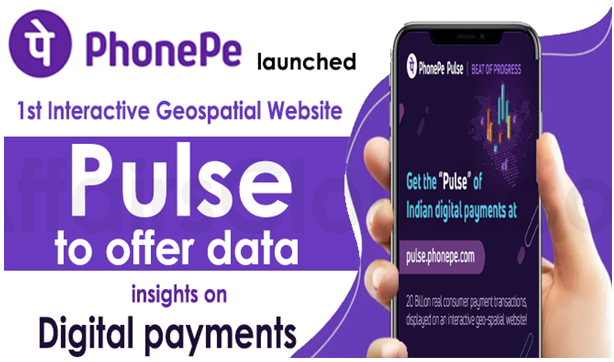 First Interactive Geospatial Website 'Pulse' has been Launched by PhonePe