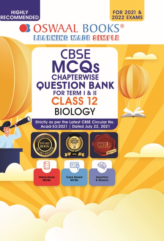 Oswaal CBSE MCQs Chapterwise Question Bank For Term I & II, Class 12, Biology (For 2021-22 Exam)